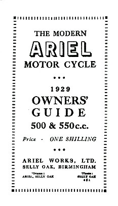 Ariel Motor Cycle 500 & 550 ccm 1929 Owner's Guide