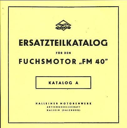 Fuchs Fahrradhilfsmotor FM 40 Ersatzteilkatalog (Katalog A)