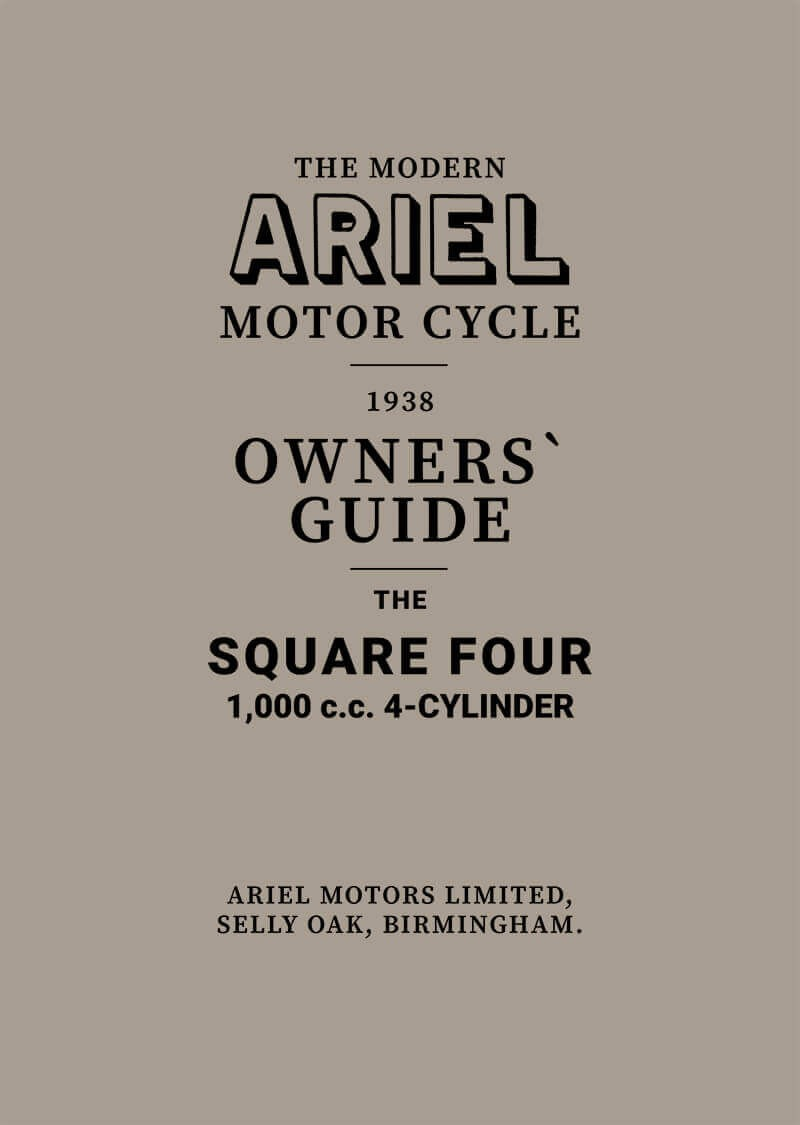 Ariel Motor Cycle Square Four Vierzylinder 1000 ccm Owner's Guide