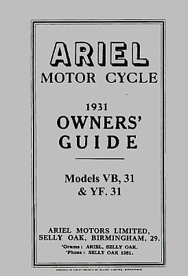 Ariel Motor Cycle VB31 & YF31 1931 Owner's Guide