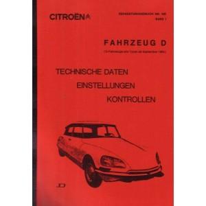 Citroen Reparaturhandbuch Band 1 Fahrzeug D (D-Fahrzeuge alle Typen ab September 1965) Technische Daten, Einstellungen, Kontrollen