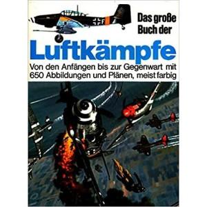 Das große Buch der Luftkämpfe