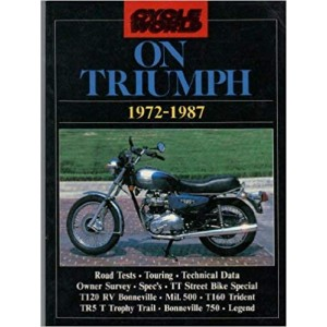 Cycle World Motorcycle Books - Cycle World on Triumph 1972-87