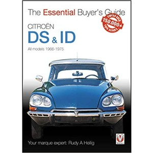 Citroen DS & ID All Models (except SM) 1966 to 1975 - The Essential Buyer's Guide