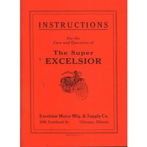 The Super Excelsior - Instructions for the care and Operation