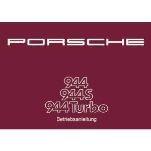 Porsche 944, 944 S und Turbo, Betriebsanleitung