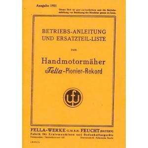 Fella Pionier-Rekord Handmotormäher (Balkenmäher) Betriebsanleitung und Ersatzteilkatalog