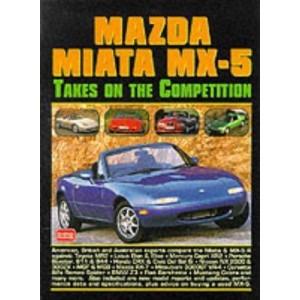 Mazda Miata MX-5 - Takes On the Competition (Head to Head S.)