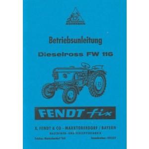 Fendt Dieselross FW 116 (Fendt fix), Betriebsanleitung