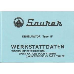 Saurer Dieselmotor, Type 4F (Österreich), Werkstattdaten