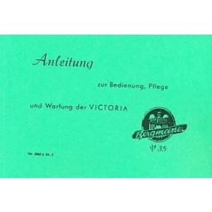 Victoria Bergmeister V 35, Betriebsanleitung