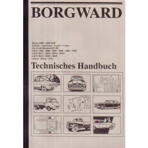 Borgward Technisches Handbuch Hansa 1500, 1800, 2400; Isabella Limousine Combi Coupe; Der große Borgward P 100; LKW 1500 bis 4500,; LKW B511, B522, B544, B555; LKW B611, B622, B655; Allrad, Diesel, Otto