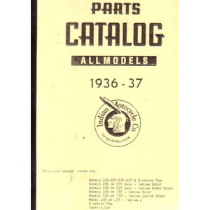 Indian Scout, Sport Scout, Junior Scout/Chief, Indian Four and Traffic Car - Parts Catalouge