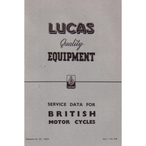 Lucas Quality Equipment Service Data for British Motor Cycles