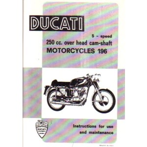 Ducati 250 GT / Monza / Mach 1 / MK - Instructions for use and maintenance
