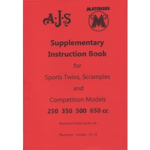 AJS Matchless Supplementary Instruction Book for Sports Twins, Scramples and Competition Models 250, 350, 500, 650 cc