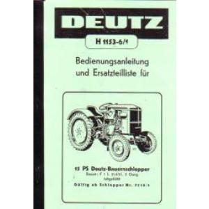 Deutz 15er, Typ F1L 514/51, mit 5-Gang-Getriebe, Zapfwelle, Mähantrieb und Riemenscheibe, Betriebsanleitung und Ersatzteilkatalog