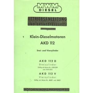 MWM Klein-Dieselmotoren, AKD 112 D, AKD 112 V, Bedienungsanleitung und Ersatzteilliste