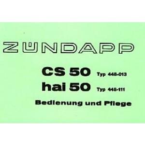 Zündapp CS 50 Typ 448-013/ hai 50 Typ 448-111, Betriebsanleitung