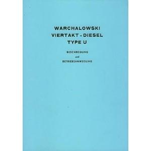 Warchalowski U1WL, U1WS, U2W, Betriebsanleitung und Ersatzteilkatalog