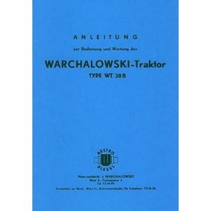 Warchalowski WT 38 B, 3-Zylinder-Diesel D 32 S, gebläsegekühlt, 38 PS, Getriebe ZF A 208, Betriebsanleitung und Ersatzteilkatalog