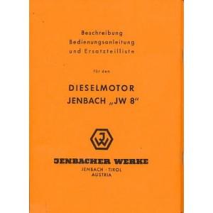 Jenbach Diesel-Stationärmotor JW 8, Betriebsanleitung und Ersatzteilkatalog