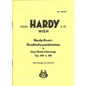 Hardy-Knorr-Druckluftbremse für Steyr-Diesel-Fahrzeuge Typ 380 und 480, Wartungsvorschrift