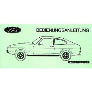 Ford Capri 1,3/1,6/2,0/2,3/3,0 ltr. Reihen- oder V-Motor, Schalt- oder Automatikgetriebe, Betriebsanleitung