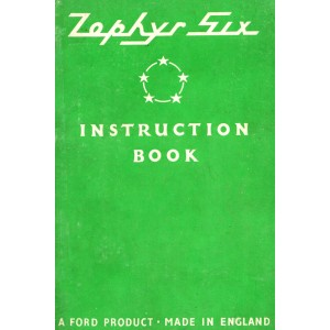Ford Zephyr Six, Instruction Book