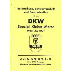 DKW Spezial-Kleinst-Motor KL 100 mit Strom-Generator, Betriebsanleitung und Ersatzteilkatalog