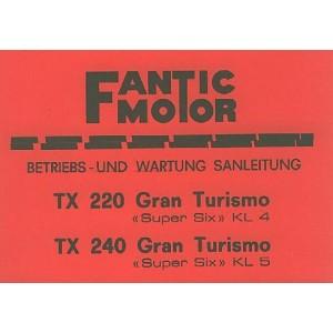 Fantic TX 220 und TX 240 Gran Turismo, Super Six KL4 und KL5, Betriebsanleitung
