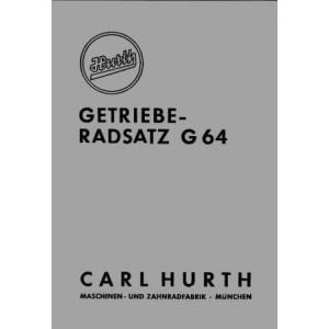Hurth Getriebe-Radsatz G 64, Betriebsanleitung und Ersatzteilkatalog