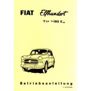 Fiat 1100, Typ 103 E, Betriebsanleitung