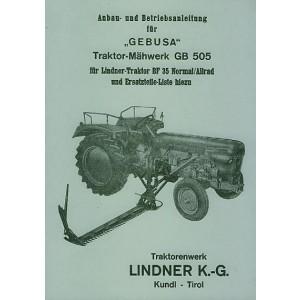 Lindner BF 35, BF 45 Normal / Allrad, Gebusa (Busatis) Traktor-Mähwerk GB 505 Betriebs-, Anbauanleitunganleitung und Ersatzteilkatalog