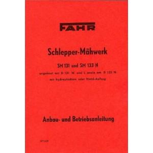 Fahr Schlepper-Mähwerk, SM 131 und SM 133 N, Anbau- und Betriebsanleitung