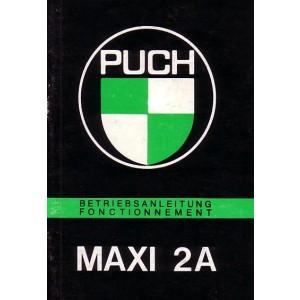 Puch Maxi / Maxi 2 A, Betriebsanleitung, Fonctionnement