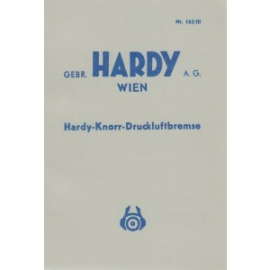 Hardy-Knorr-Druckluftbremse, Anleitung