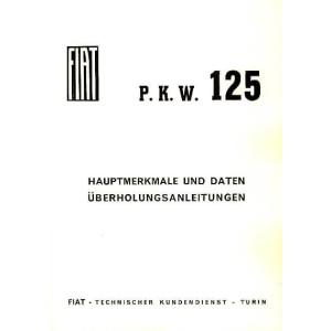 Fiat 125 Hauptmerkmale und Daten, Überholungsarbeiten