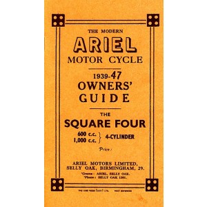 Ariel Motor Cycle Square Four 600 & 1000 ccm 1939-47 Owner's Guide