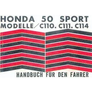 Honda 50 Sport Modelle C 110, C 111, C 114, Betriebsanleitung