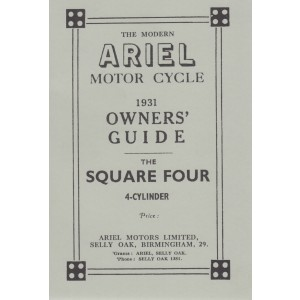 Ariel Motor Cycle Square Four 1931 Owner's Guide